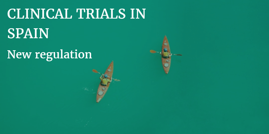New regulation clinical trials in Spain